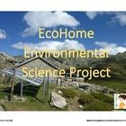 $2 This is where your Environmental Science students get a chance to apply their new knowledge and learning. In this project students create their own eco-friendly home.  They must choose a location for the home, research climate data, decide on a size of