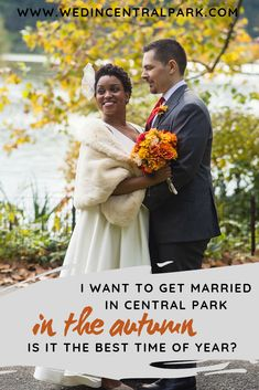 I want to Get Married in Central Park in the Autumn – is it really the best season? Wedding Advice, Wedding Planning Tips, Plan Your Wedding, Wedding Vendors, Wedding Planner, Wedding Ideas, Top Wedding Trends, Wedding Styles, Wedding Photos