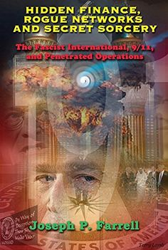 Hidden Finance, 9/11 and the Nazi International -- The Beast Re-emerges