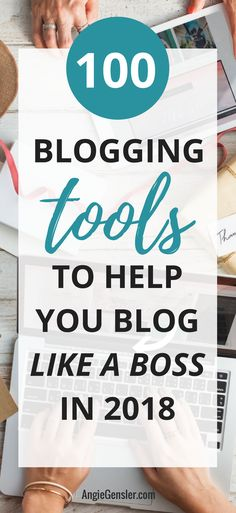 The Ultimate List of 100+ Blogging Tools to Help You Blog Like a Boss in 2018. This list covers resources for all levels of blogging experience and type. #blogging  via @angiegensler
