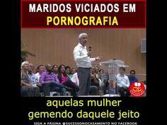 MARIDOS VICIADOS EM PORNOGRAFIA  -  Pr  Cláudio Duarte