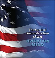 Edited this book for Dr. Timothy A. Miller. Donated my services because he as a veteran and highly respected plastic surgeon donated his time doing operation after operation on service people that have been disfigured in war.