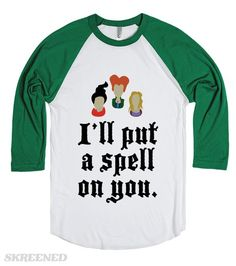 I\'ll Put A Spell On You |  | Funny Hocus Pocus Shirts | SKREENED