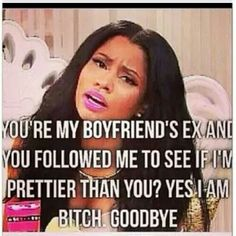Lol I find this funny! This goes for most of em lol Ex Quotes, Bitch Quotes, Sassy Quotes, Funny Quotes, Funny Memes, Jokes, Madea Quotes, Quotes Pics, Sarcastic Quotes