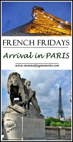 French Fridays - Arrival in Paris - Mom Making Memories Have A Good Night, Making Memories, Beautiful Places To Visit, France Travel, Paris France, Statue Of Liberty, Places Ive Been, Survival, Posts