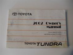 2002 toyota tundra owners manual book guide owners manuals rh pinterest com tundra owners manual 2016 tundra owners manual 2016
