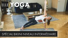 30 minutes de yoga bikini (niveau intermédiaire)┃ELLE Yoga