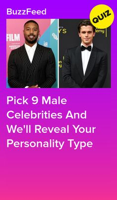 Pick 9 Male Celebrities And We'll Reveal Your Personality Type Quizzes For Fun, Girl Quizzes, Interesting Quizzes, Male Celebrities, Celebs, Playbuzz Quizzes, Senior Pranks, Dwayne The Rock, Personality Quizzes