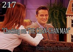 """Friends #217 - """"Checking out THE CHAN-CHAN MAN!"""""""