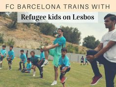 FC Barcelona veteran players visit the Greek island of Lesbos to train refugee children and honor the island's citizens for their contributions to the refugee crisis.