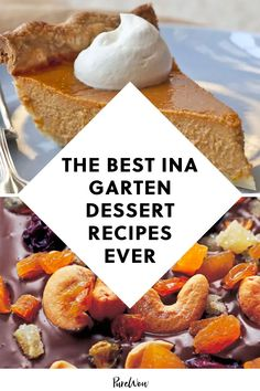 We love Ina Garten. We love her show, we love her husband and we love her recipes - notably her desserts. Here, 16 of our favorites. #Ina #Garten #dessert