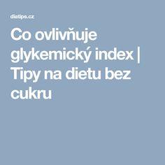 Co ovlivňuje glykemický index