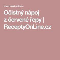 Očistný nápoj zčervené řepy | ReceptyOnLine.cz