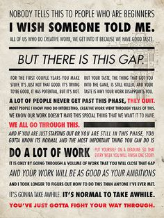 Ira Glass on doing the work of creativity.