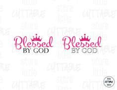 Blessed By GOD  Cuttable Design Files For by LittleCuttable