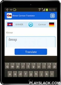 Khmer German Translator  Android App - playslack.com ,  This Khmer-German App is an useful app that will help you to translate word and text as well as Voice from Khmer to German and Vice versa.★ Translate Word and Text★ Easy to Switch from Khmer to German and German to Khmer★ Fast and easy to use★ Can translate using Voice★ It is Free and Free Forever★ It is lightweight and Support almost on any Android DeviceDeclaimer: The translation is powered by Google Translate.