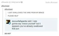 Swallowed the pun, tumblr funny