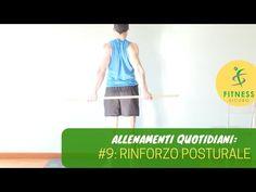 ALLENAMENTO QUOTIDIANO #9: RINFORZO POSTURALE - YouTube