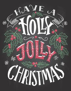 Illustration about Have a holly jolly Christmas. Vintage hand lettering on blackboard background with chalk. Illustration of graphic, christmas, card - 80910252 Chalkboard Typography, Chalkboard Art Quotes, Blackboard Art, Chalkboard Print, Chalk Lettering, Chalkboard Designs, Christmas Typography Hand Lettering, Chalkboard Clipart, Christmas Chalkboard Art