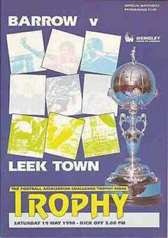 Barrow 3 Leek Town 0 in May 1990 at Wembley. Programme cover for the FA Trophy Final.