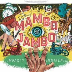 Los Mambo Jambo - Impacto Inminente, Blue
