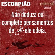 """""""#Escorpião #signos #zodíaco #pensamentos #frases #livro ♏"""""""