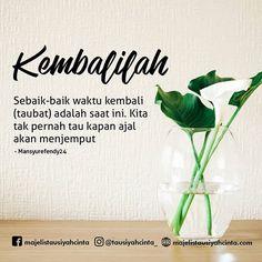 Kembali sebelum terlambat Doa Islam, Islam Muslim, Muslim Quotes, Islamic Quotes, New Reminder, I Pray, Muslim Couples, Religion, Self