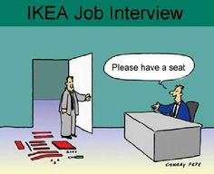 Ikea job interview.