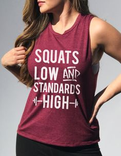 Squats Low & Standards High Merlot Muscle Tank by NoBull Woman Apparel. Click here to buy https://nobullwoman-apparel.com/collections/fitness-tanks-workout-shirts/products/squats-low-standards-high-merlot-muscle-tank