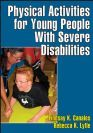Physical Activities for Young People with Severe Disabilities by Lindsay K. Canales and Rebecca K. Lytle.  This book focuses on physical education for students with cerebral palsy, spina bifida, and other physical disabilities.  It offers activities, safety tips, and teaching strategies.  Source: http://www.emerchant.aciwebs.com/shop.asp?s=1416843=1305