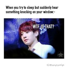 Hahaha.... Yep... That's true... I make even more shocked and scared face than that....lol