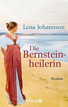 Die Bernsteinheilerin: Roman von Lena Johannson http://www.amazon.de/dp/3426505096/ref=cm_sw_r_pi_dp_74ESvb0NNPPGG