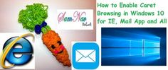How to Enable Caret Browsing in Windows 10