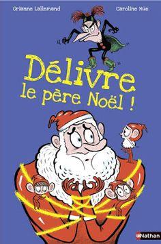 Les Mercredis de Julie : Délivre le Père Noël !