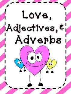 This is a FREEBIE just for you!  Do you need some Valentine Adjective and Adverb practice for your students?  Students can practice distinguishing the difference between adverbs and adjectives as well as identifying adjectives and adverbs in a sentence with a Valentine or Heart theme.