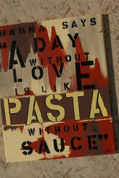Pasta 16 x 20 original painting quote about love by ArtsyQuotes