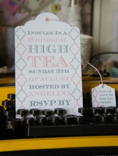 High Tea invitations shaped like tea bags. So cute!  We should totally do this for the shower(s).