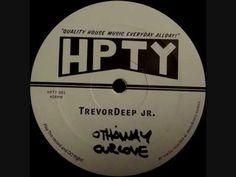 Trevor Deep Jr. - Othaway