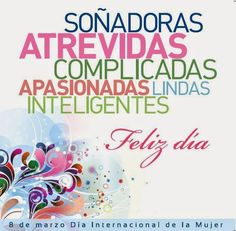 Frases Bonitas Para Facebook: Feliz Dia De La Mujer 2015 Happy Woman Day, Happy Women, Happy Day, English Quotes, Spanish Quotes, Birthday Cards, Happy Birthday, Mothers Day Quotes, Good Morning Good Night