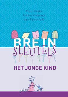 Breinsleutels : het jonge kind (2014) Auteur: Marije Boonstra