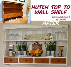 Custom Shelving From a Hutch Topper - A few weeks ago a friend gave me a hutch topper that he didn't have a use for. I gave it a makeover and hung it on a wall…