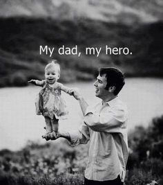 Love this we have a picture of my Grandpa holding my Uncle Gordon like this! My dad is my Hero always will be!