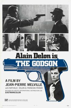 1972 I USA I U. poster for Jean-Pierre Melville classic starring Alain Delon; as 'The Godson' Movie Posters For Sale, Film Posters, Poster Frames, Normal Movie, Melville, Incredible Film, Francois Truffaut, Film Poster Design, Jean Luc Godard