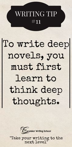 Wondering how to write deep stories? It begins with you. A profound novel does not simply come out of nowhere. #writinginspiration