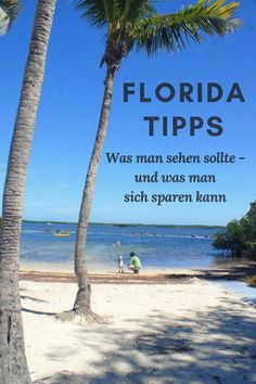 Florida Rundreise: Welche Ziele man gesehen haben sollte und welche Sehenswürdigkeiten eher keine Highlights sind. Eine Reise mit Mietwagen.