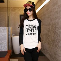 Normal People Scare Me Letter Print T-shirts Female Raglan Long Sleeve T-shirt Woman Tee Girl Clothes Hippie Punk Loose Shite(China (Mainland))