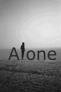 Alone☹ #Hurt #Sadness #Quotes