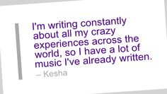 Writing Quote by Kesha