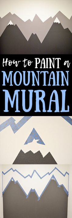 Easy and quick step by step DIY mountain mural tutorial for how to paint a mountain mural on a budget. Cute nursery wall idea for a mountain themed room.
