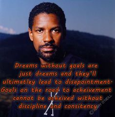 Denzel Washington quote straight from the man himself